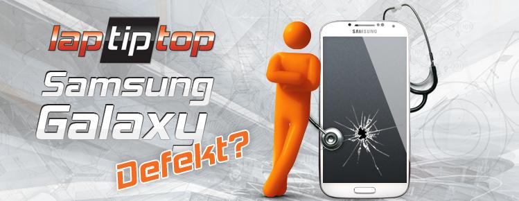 Samsung Galaxy defekt? Wir reparieren es!